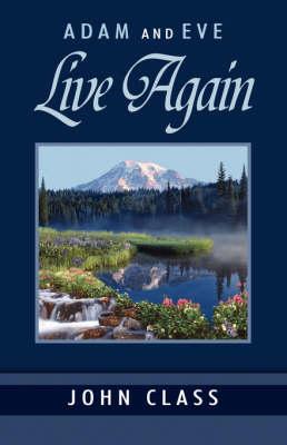 Adam and Eve Live Again (Paperback)
