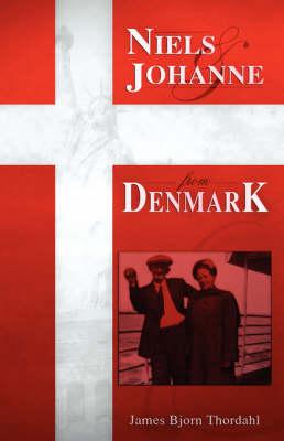 Niels & Johanne from Denmark (Hardback)
