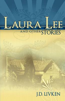 Laura Lee & Other Stories (Paperback)