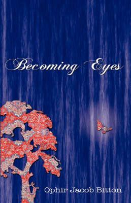Becoming Eyes (Paperback)