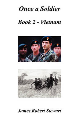 Once a Soldier: Book Two Vietnam (Paperback)