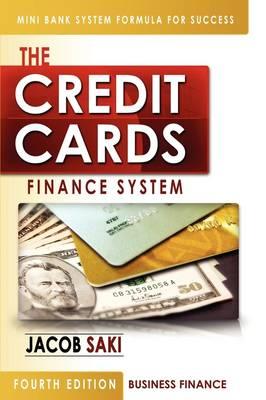 Credit Cards Finance System (Paperback)