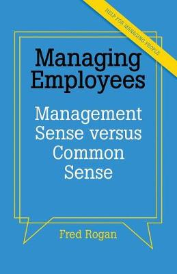 What Your Employer Meant to Tell You When They Made You a Manager (Paperback)