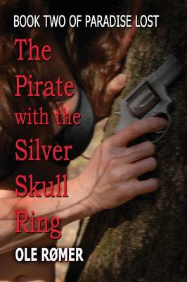 The Pirate with the Silver Skull Ring (Paperback)