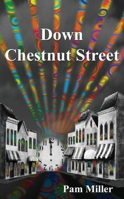 Down Chestnut Street (Paperback)