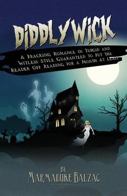 Diddlywick (Paperback)