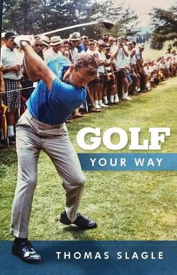 Golf Your Way (Paperback)