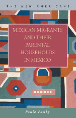 Mexican Migrants and Their Parental Households in Mexico (Hardback)