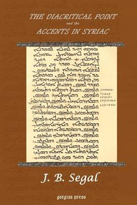 The Diacritical Point and the Accents in Syriac (Paperback)