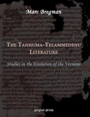The Tanhuma-Yelammedenu Literature: Studies in the Evolution of the Versions (Paperback)