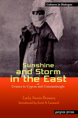 Sunshine and Storm in the East, or Cruises to Cyprus and Constantinople (Paperback)