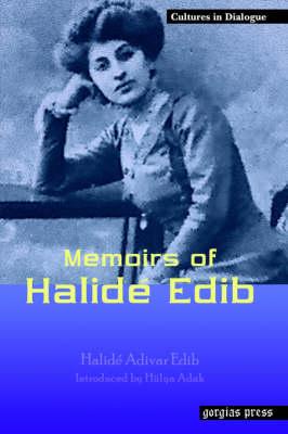 Memoirs of Halide Edib (Paperback)