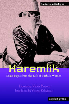 Haremlik. Some Pages from the Life of Turkish Women (Paperback)