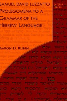 Samuel David Luzzatto, Prolegomena to a Grammar of the Hebrew Language (Hardback)