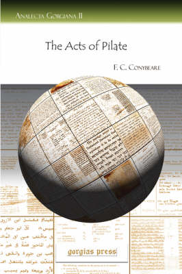 The Acts of Pilate - Analecta Gorgiana 11 (Paperback)