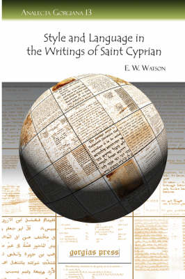 Style and Language in the Writings of Saint Cyprian (Paperback)