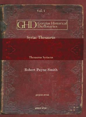 Syriac Thesaurus (Vol 3): Thesaurus Syriacus - Kiraz Historical Dictionaries Archive 7 (Hardback)