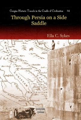 Through Persia on a Side-saddle (Hardback)