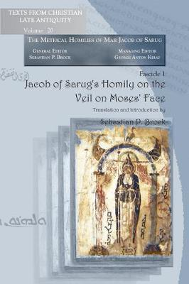 Jacob of Sarug's Homily on the Veil on Moses' Face (Paperback)