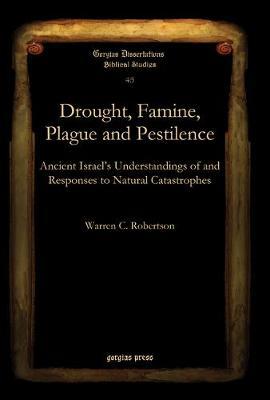 Drought, Famine, Plague and Pestilence (Hardback)
