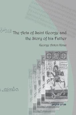 The Acts of Saint George and the Story of His Father (Paperback)