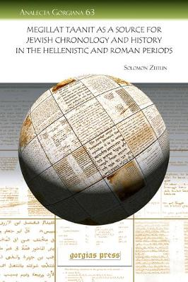 Megillat Taanit as a Source for Jewish Chronology and History in the Hellenistic and Roman Periods (Paperback)