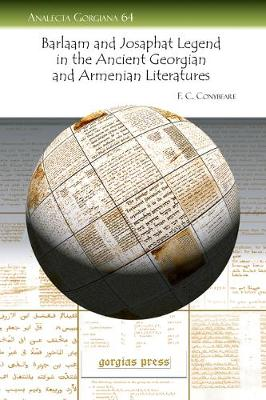The Barlaam and Josaphat Legend in the Ancient Georgian and Armenian Literatures (Paperback)
