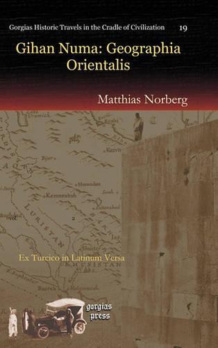 Gihan Numa: Geographia Orientalis (Hardback)
