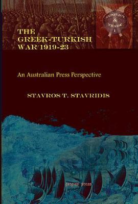 Greek-Turkish War 1919-1923: An Australian Press Perspective (Hardback)
