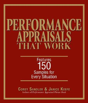 Performance Appraisals That Work: Features 150 Samples for Every Situation (Paperback)