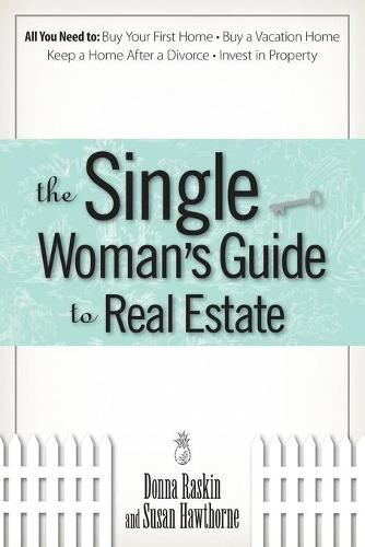 The Single Woman's Guide to Real Estate (Paperback)