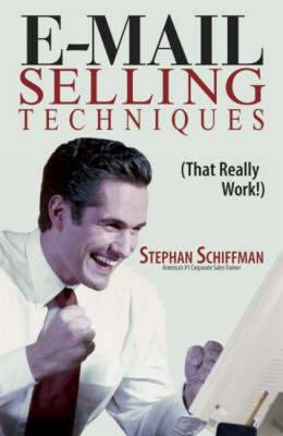 E-Mailing Selling Techniques: (That Really Work!) (Paperback)