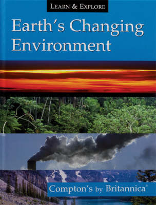 Earth's Changing Environment - Learn and Explore (Hardback)