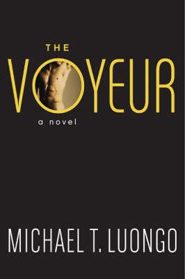 The Voyeur: A Novel (Paperback)