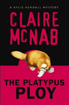 The Platypus Ploy: A Kylie Kendall Mystery (Paperback)