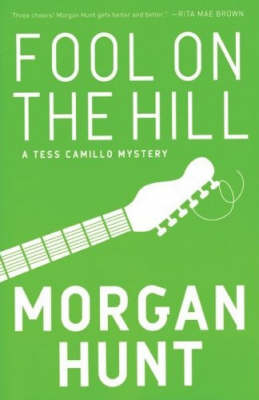 Fool On The Hill: A Tess Camillo Mystery (Paperback)