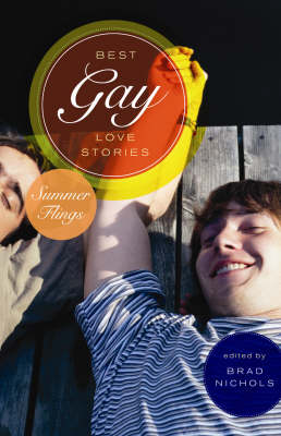 Best Gay Love Stories: Summer Flings (Paperback)