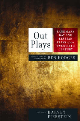 Outplays: Important Gay and Lesbian Plays of the 20th Century (Paperback)