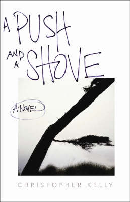 A Push and a Shove (Paperback)