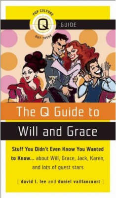 "The ""Q"" Guide to ""Will and Grace"" (Paperback)"