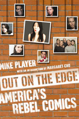 Out On The Edge: America's Rebel Comedians (Paperback)