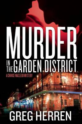 Murder In The Garden District: A Chanse MacLeod Mystery (Paperback)