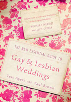 New Essential Guide to Gay and Lesbian Weddings (Paperback)