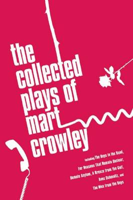 The Complete Plays of Mart Crowley (Paperback)