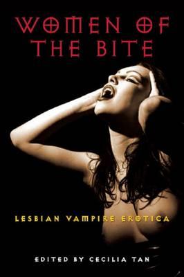 Women of the Bite: Lesbian Vampire Erotica (Paperback)