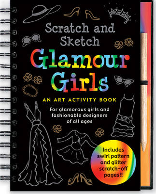 Scratch & Sketch Glamour Girls (Spiral bound)