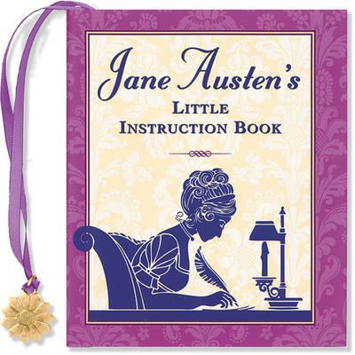 Jane Austen's Little Instruction Book (Hardback)