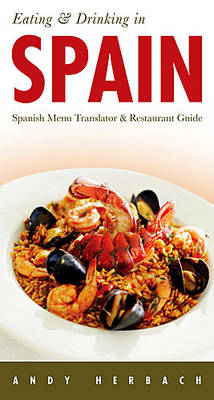 Eating and Drinking in Spain (Paperback)