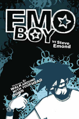 Emo Boy Volume 2: Walk Around With Your Head Down (Paperback)