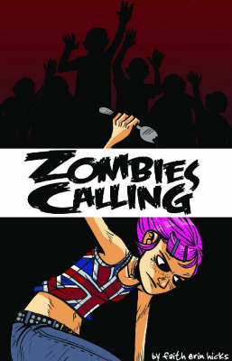 Zombies Calling! (Paperback)